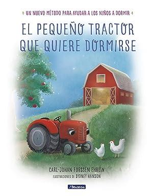 El pequeÑo tractor que quiere dormirse: Forssen Ehrlin, Carl-Johan