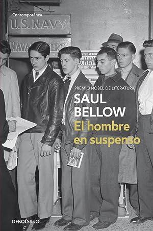 El hombre en suspenso: Bellow, Saul