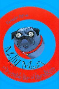 Molly Moon y el increíble libro del: Byng, Georgia