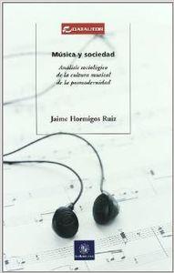 Música y sociedad: Hormigos Ruiz, Jaime