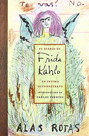 El diario de Frida Kahlo. Un íntimo: Fuentes, Carlos