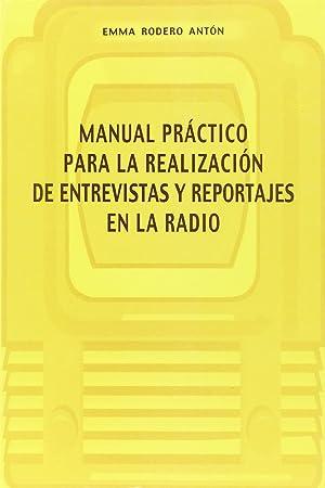 Manual prÁctico para la realizaciÓn de entrevistas: Rodero Anton, Emma
