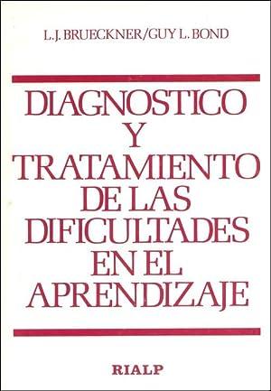 Diagnóstico y tratamiento de las dificultades del: Brueckner, L. J.