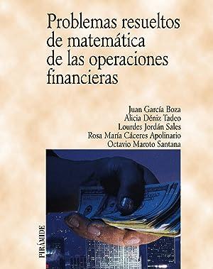 Problemas resueltos de matemática de las operaciones: García Boza, Juan/Déniz