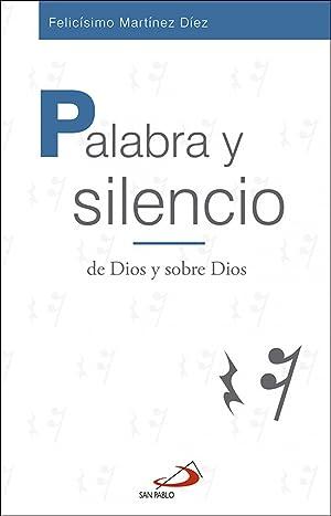 Palabra y silencio de dios y sobre: Martínez Díez, Felicisimo