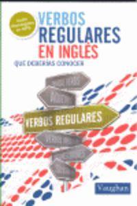 Verbos regulares en ingles que deberÍas conocer: Vv.Aa.