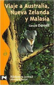 Viaje a Australia, Nueva Zelanda y Malasia: Durrell, Gerald