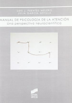Manual de psicologia de la atencion.: Fuentes Melero, Luis