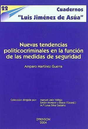 Nuevas tendencias politico-criminales en la funcion de: Martinez Guerra, A.