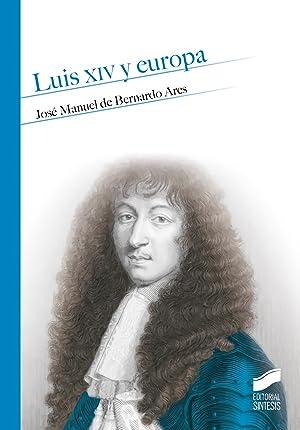 Luis xiv y europa: Vv.Aa.
