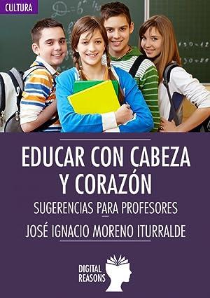 Educar con cabeza y con corazón: Chuvieco, Emilio
