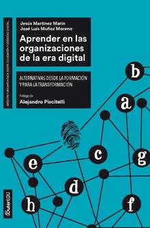 Aprender organizaciones de la era digital: Martínez Marín, Jesús/Muñoz,