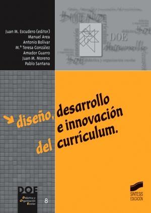 DiseÑo desarrollo e innovacion del curriculum -: Vv.Aa.