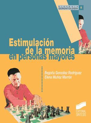 Estimulacion de la memoria en personas mayores-: Vv.Aa.