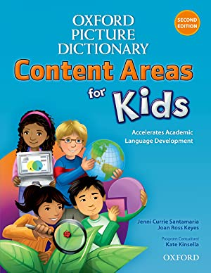 Oxford Picture Dictionary for Kids: Content Areas for Kids: Content Areas