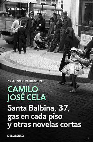 Santa balbina, 37, gas en cada piso: Cela, Camilo José