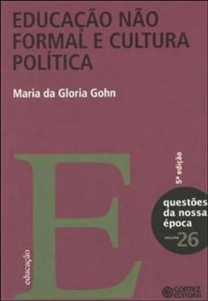 Educação não formal e cultura política: Maria da Glória