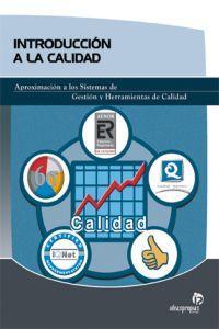 Introducción a la calidad Aproximación a los: Ignacio Álvarez Gallego'