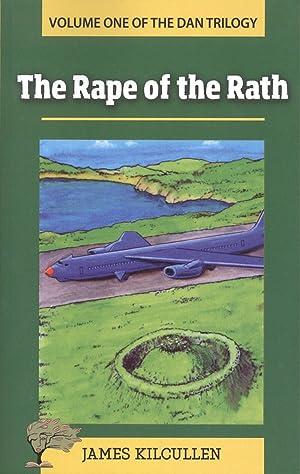 The rape of the rath: Kilcullen, James