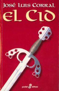 El cid: Corral, Jose L.