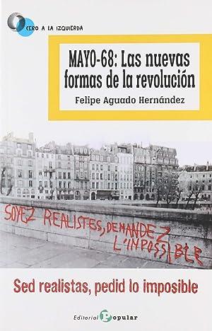 Mayo-68: las nuevas formas de la revoluci¢n: Aguado Hernández, Felipe