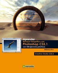 Aprender retoque fotogrÁfico con photoshop cs5.1 c: Mediaactive