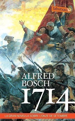 1714 La gran novel la sobre l'onze: Alfred Bosch