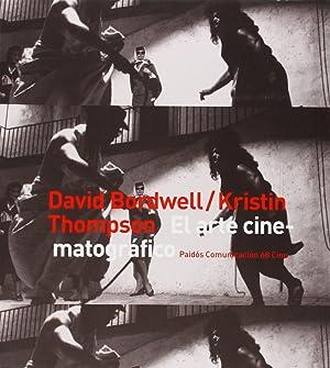 El arte cinematográfico Una introducción: Kristin Thompson/David Bordwell
