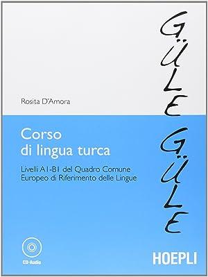 Corso di lingua turca: Rosita, D'Amora