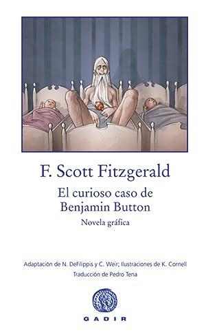 CURIOSO CASO DE BENJAMIN BUTTON Novela gráfica: Fitzgerald, Scott F.