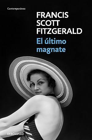 El £ltimo magnate: Fitzgerald, F. Scott