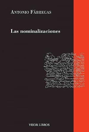 las nominalizaciones: Fábregas, Antonio