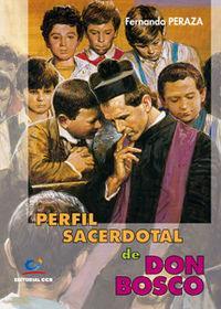 Perfil sacerdotal de don bosco: Peraza Leal, Fernando