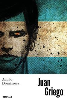 Juan griego: Dominguez, Adolfo