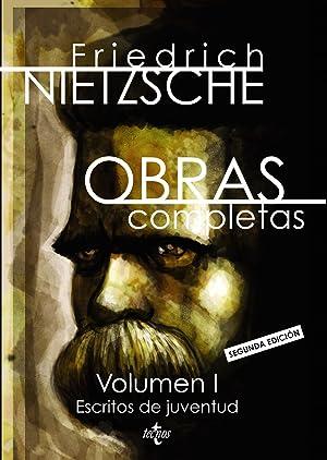 Obras completas escritos de juventud: Nietzsche, Friedrich