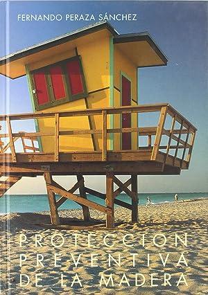 Proteccion preventiva madera: Peraza, Fernando