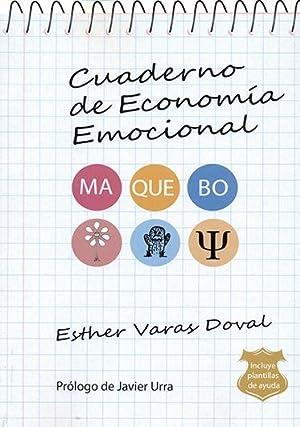 Cuaderno de economÍa emocional.: Esther Varas Doval