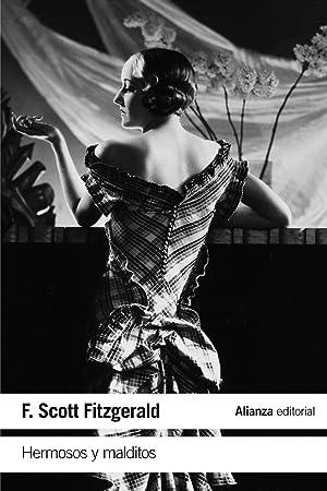 Hermosos y malditos: Fitzgerald, F.Scott