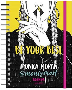MÓNICA MORAN AGENDA ESCOLAR 2019-2020 Be your best. Agenda 2019-2020