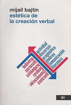 Estetica creacion verbal: Bajtin, Mijail M.
