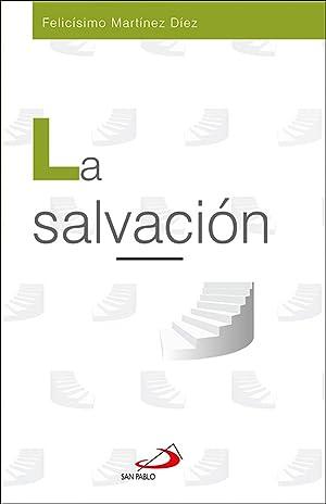 La salvación: Martínez Díez, Felicísimo