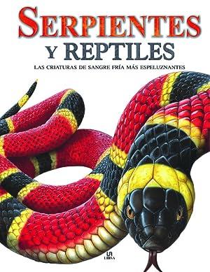 SERPIENTES Y REPTILES LAS CRIATURAS DE S
