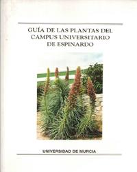 Guia de las Plantas del Campus Universitario: Alcaraz Ariza, Francisco