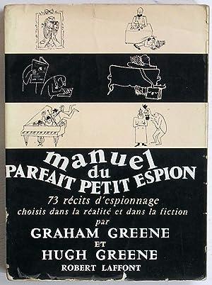 Manuel du parfait petit espion (73 récits: Greene, Graham &