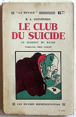 Le club du suicide, suivi de Le: Stevenson, R.L. (Stevenson,