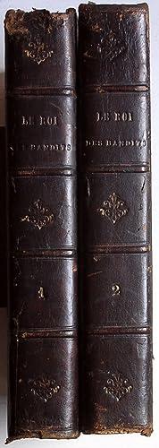 Cartouche, roi des bandits (Aventures & exploits de sa bande) (Grand récit historique ...