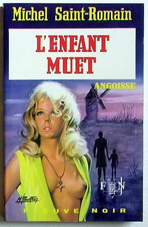 L'enfant muet: Saint-Romain, Michel (Rocher,