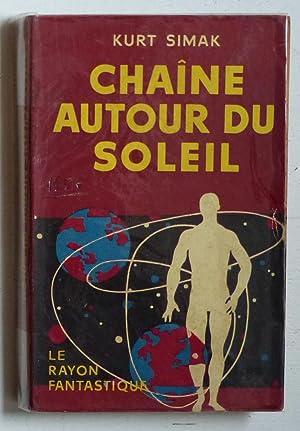 Chaîne autour du soleil (Ring around the: Simak, Kurt (Simak,