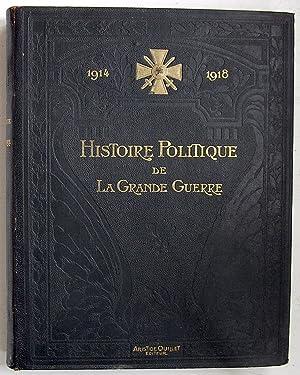 1914-1918: histoire politique de la Grande Guerre: Aulard, A. avec la collaboration de E. Bouvier &...