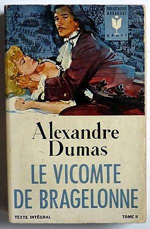 Le vicomte de Bragelonne (tome II): Dumas, Alexandre